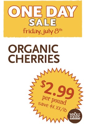 whole foods one day sale on cherries